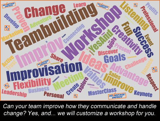 Advantage Improv can help improve your team's communication skills